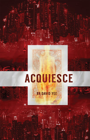 Acquiesce by David Yee