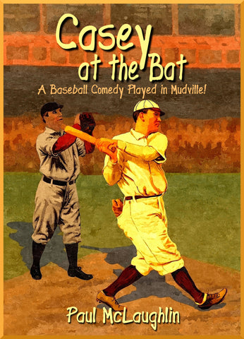 Casey At the Bat by Paul McLaughlin