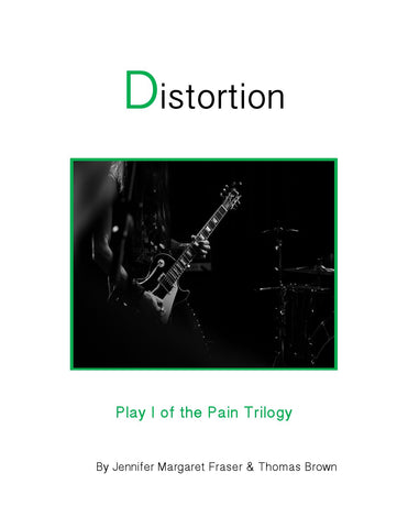 Distortion by Jennifer Fraser & Thomas Brown
