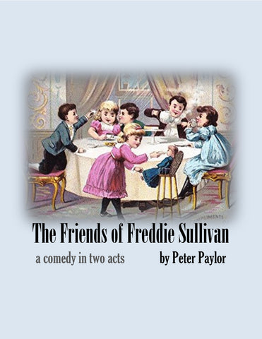 The Friends of Freddie Sullivan by Peter Paylor