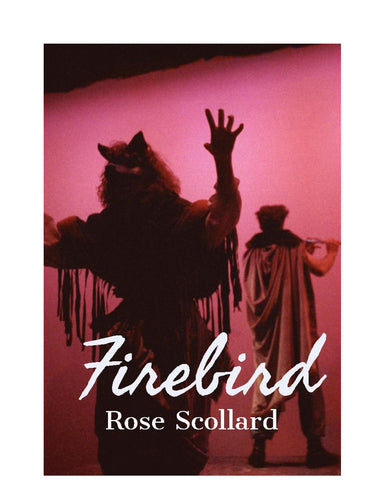 Firebird by Rose Scollard