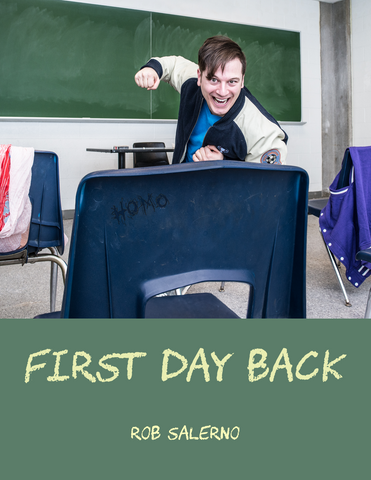 First Day Back by Rob Salerno