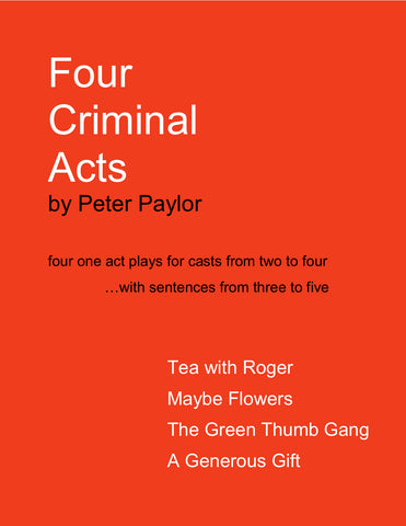 Four Criminal Acts by Peter Paylor