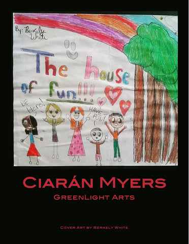House of Fun by Ciarán Myers, written with GreenLight Arts