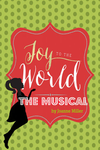 Joy to the World by Joanne Miller