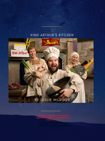 King Arthur's Kitchen by Leslie Mildiner