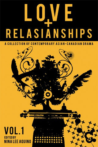 Love and Relasianships Volume 1 Edited by Nina Lee Aquino