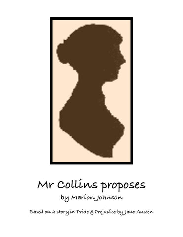 Mr. Collins Proposes by Marion Johnson