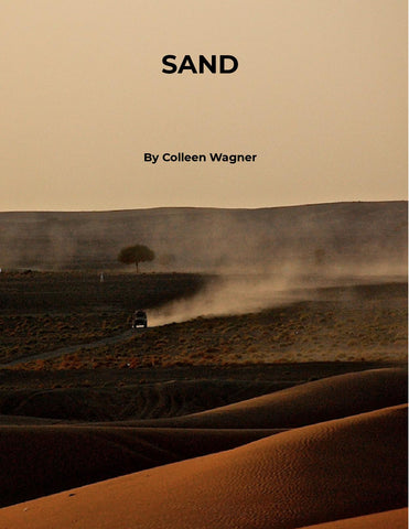 Sand by Colleen Wagner