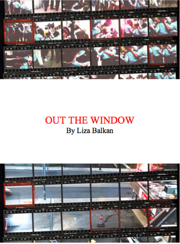 Out The Window by Liza Balkan