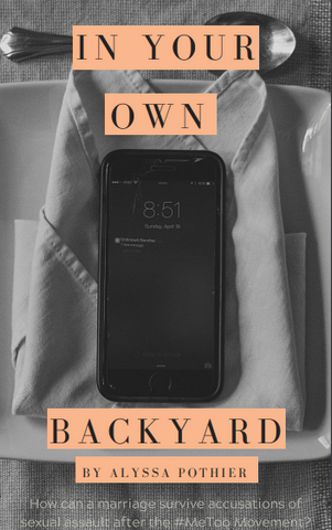 In Your Own Backyard by Alyssa Pothier