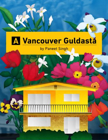 A Vancouver Guldasta by Paneet Singh