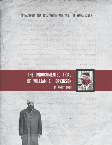 The Undocumented Trial of William C. Hopkinson by Paneet Singh