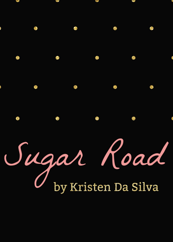 Sugar Road by Kristen Da Silva