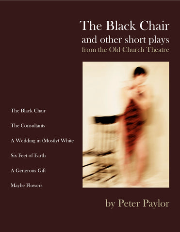 The Black Chair and Other Short Plays by Peter Paylor