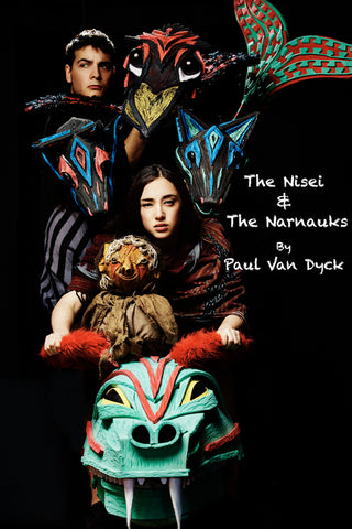 The Nisei & The Narnauks by Paul Van Dyck
