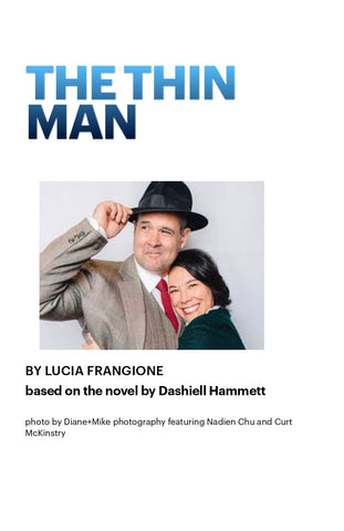 The Thin Man adapted by Lucia Frangione