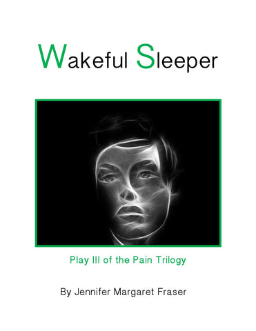 Wakeful Sleeper by Jennifer Fraser