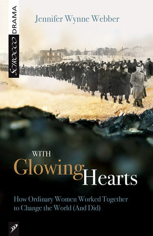 With Glowing Hearts by Jennifer Wynne Webber