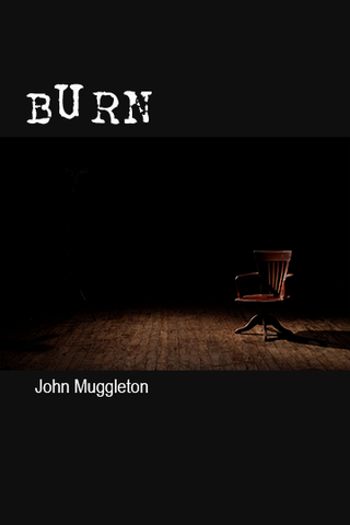 Burn by John Muggleton