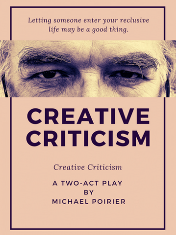 Creative Criticism by Michael L. Poirier