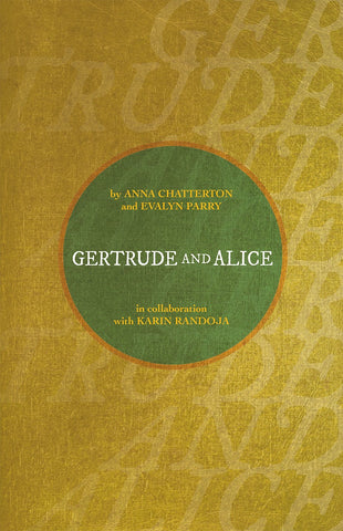 Gertrude and Alice by Anna Chatterton , Evalyn Parry and Karin Randoja