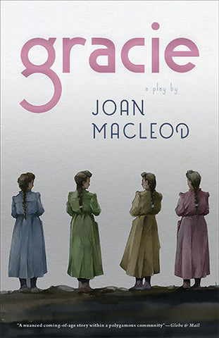 Gracie by Joan MacLeod