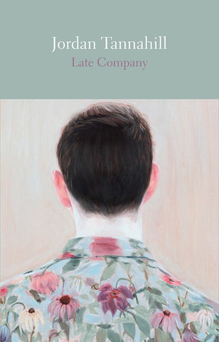 Late Company, (Second Edition) by Jordan Tannahill