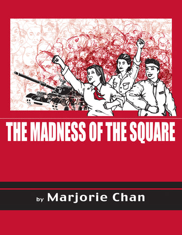 The Madness of the Square by Marjorie Chan