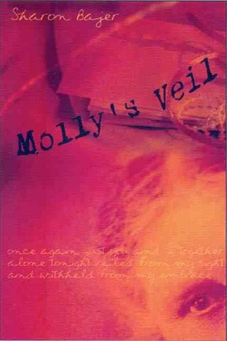 Molly's Veil by Sharon Bajer