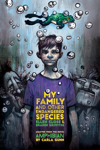 My Family and Other Endangered Species by Ellen Close and Braden Griffiths