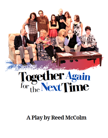 Together Again for the NEXT Time by Reed McColm