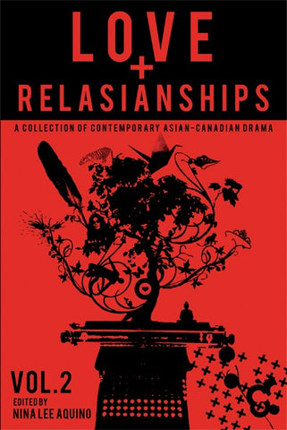Love and Relasianships Volume 2 Edited by Nina Lee Aquino