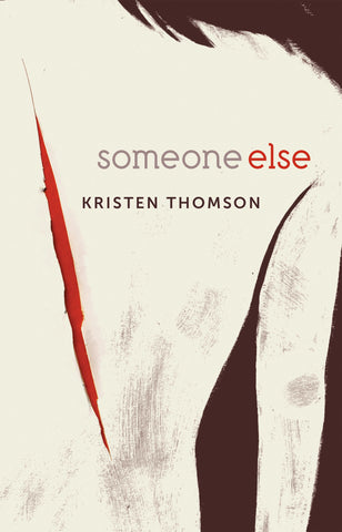Someone Else by Kristen Thomson