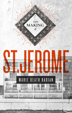 The Making of St. Jerome by Marie Beath Badian