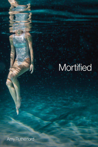 Mortified by Amy Rutherford