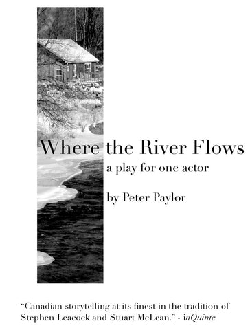 Where The River Flows by Peter Paylor