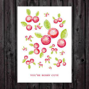 You're Berry Cute Print