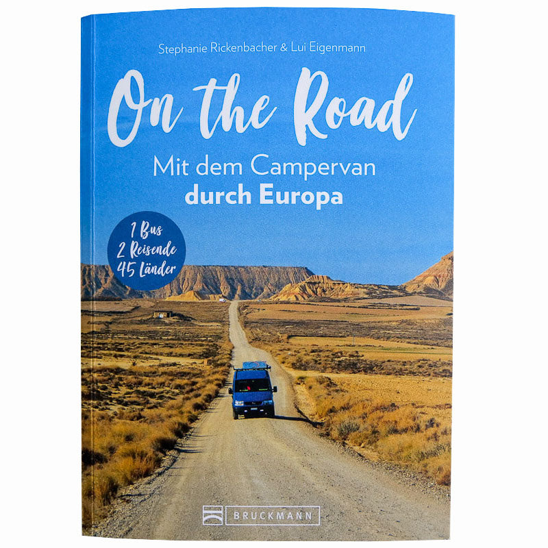 On the Road – mit dem Campervan durch Europa - THE SUNNYSIDE