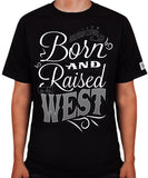 Born and Raised In The West