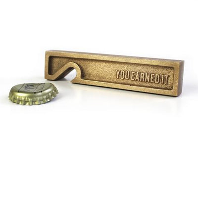 You Earned It Brass Bottle Opener