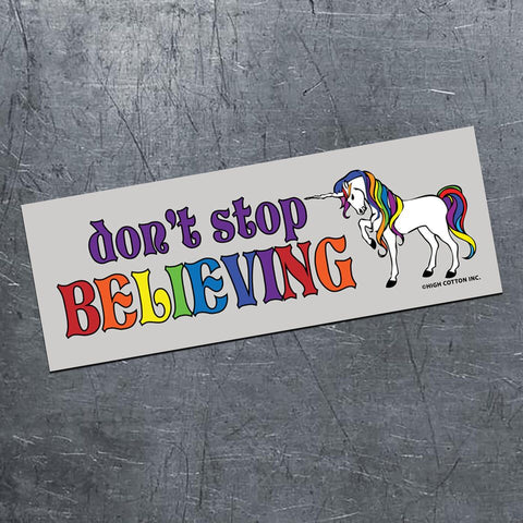 High Cotton Gifts - Don't Stop Believing Magnet