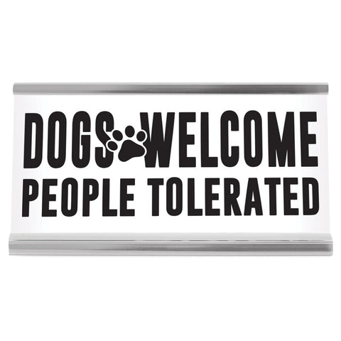 "Wellspring - Dogs Welcome 4"" Desk Sign"