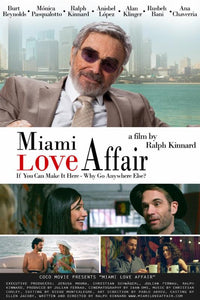 BURT REYNOLDS  STARS IN 'MIAMI LOVE AFFAIR'