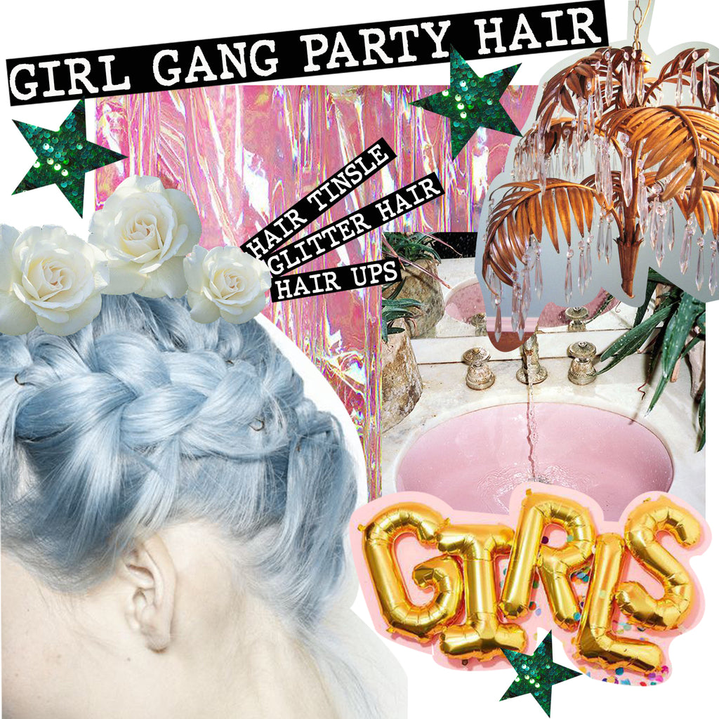 THE GIRL GANG PARTY HAIR