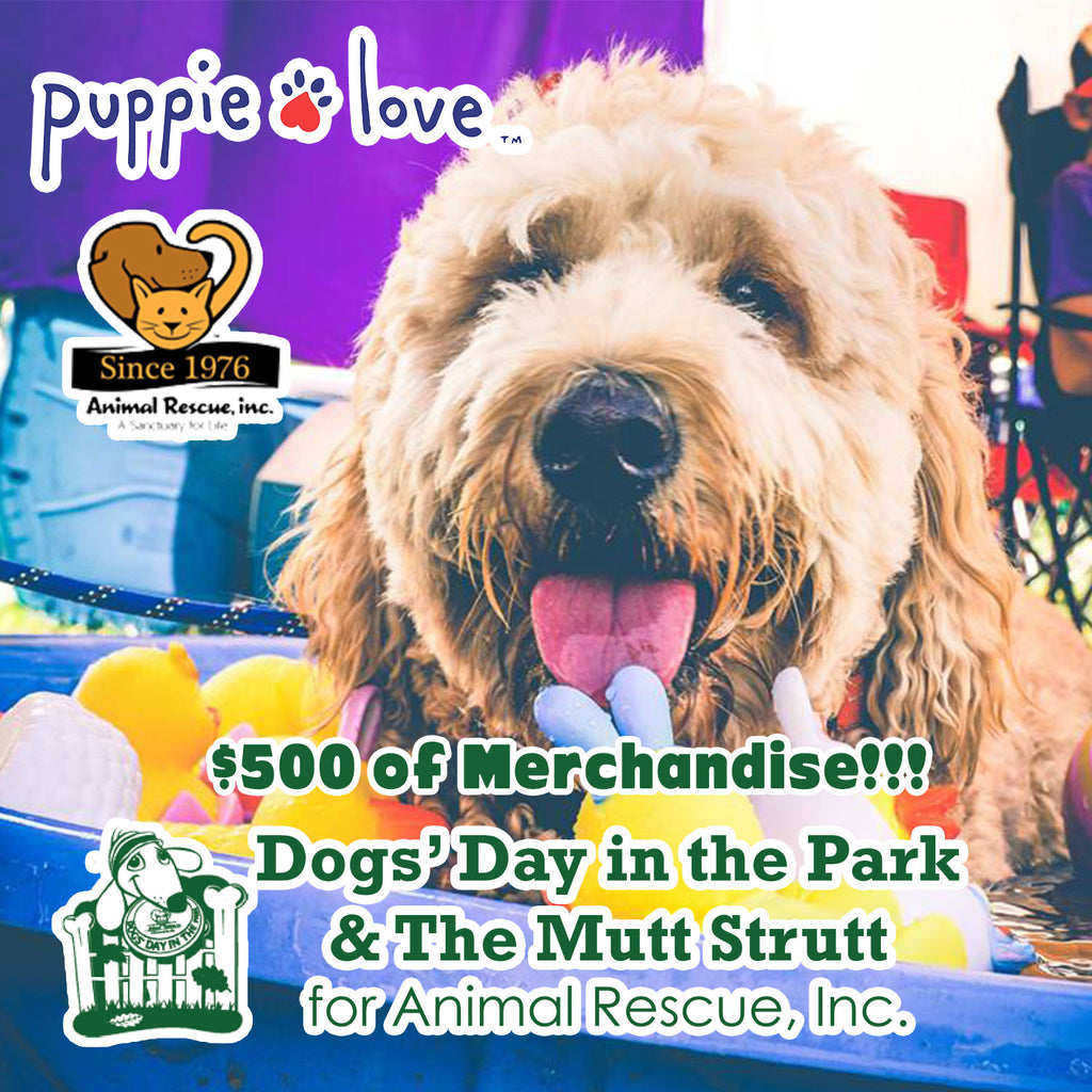 Puppie Love™ To Represent at Dogs' Day and Mutt Strutt in support of Animal Rescue Inc.!