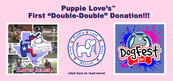 "Puppie Love™ is Making its first ""Double-Double"" Donation"