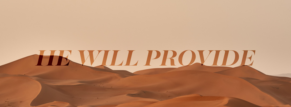 The Lord will provide!