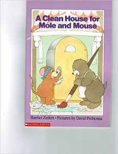 A Clean House for Mole and Mouse