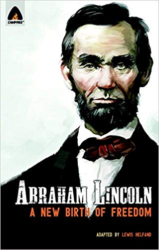 Abraham Lincoln: From Log Cabin to White House